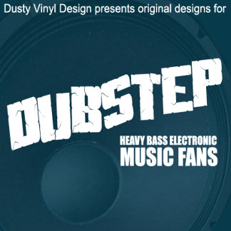 DUBSTEP shirt | DUBSTEP t shirts | DUB STEP shirts