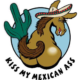 Kiss My Mexican Ass T-Shirt Gift Cards