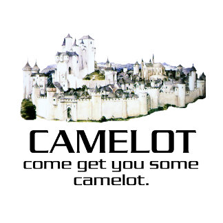 Some Camelot.
