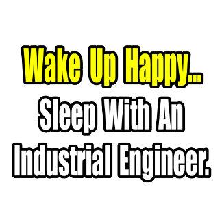 Sleep With An Industrial Engineer
