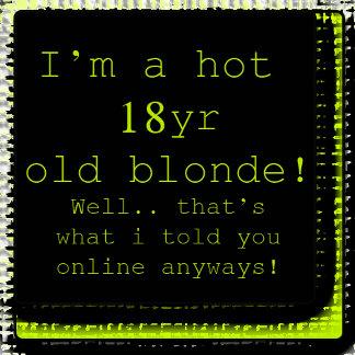 I'm A Hot 18yr Old Blonde!