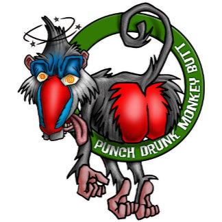Punch Drunk Monkey Butt