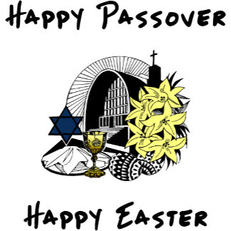 Interfaith Passover and Easter