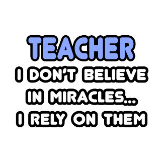 Miracles and Teachers