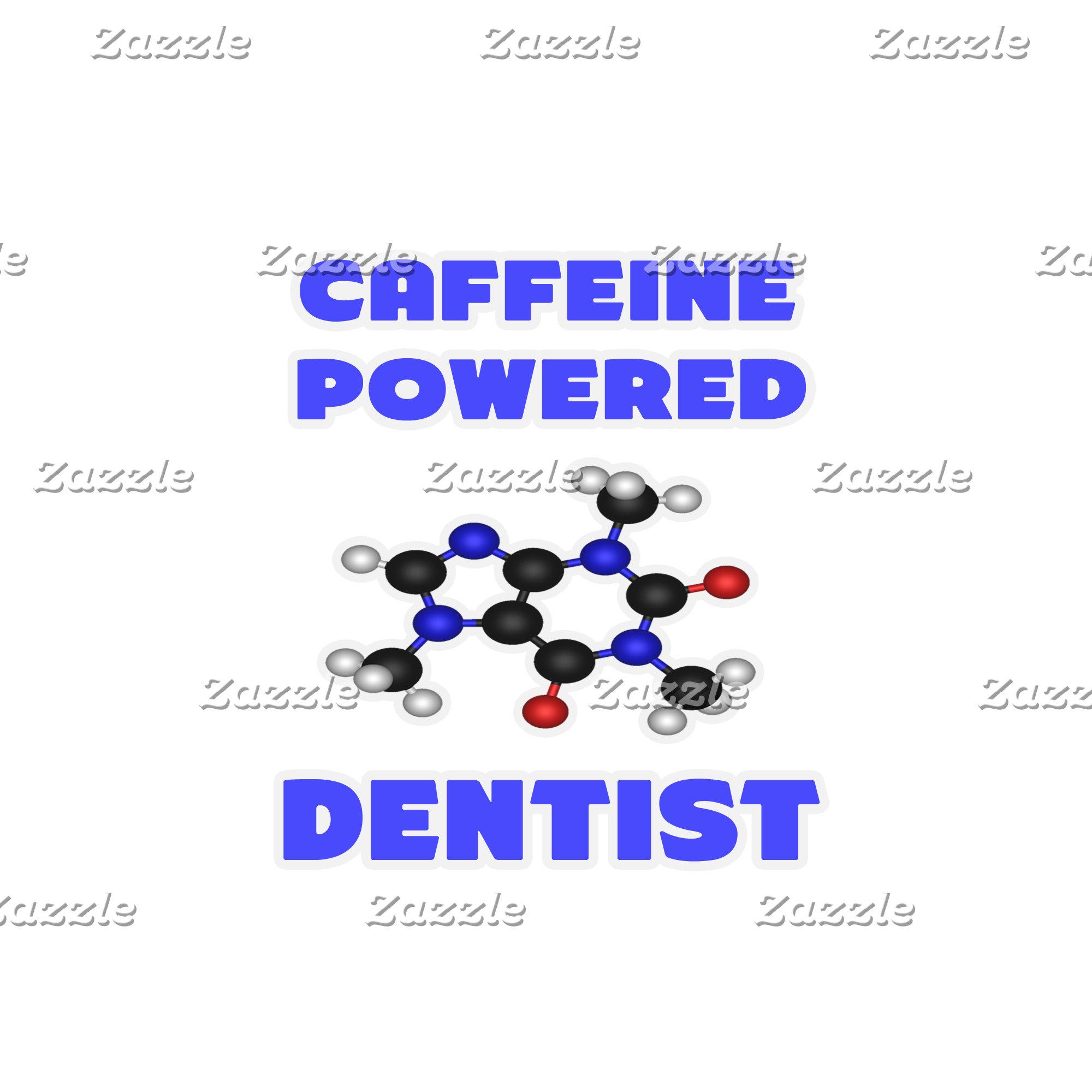 Caffeine Powered Dentist