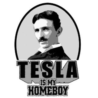 Tesla Is My Homeboy
