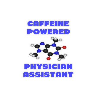 Caffeine Powered Physician Assistant