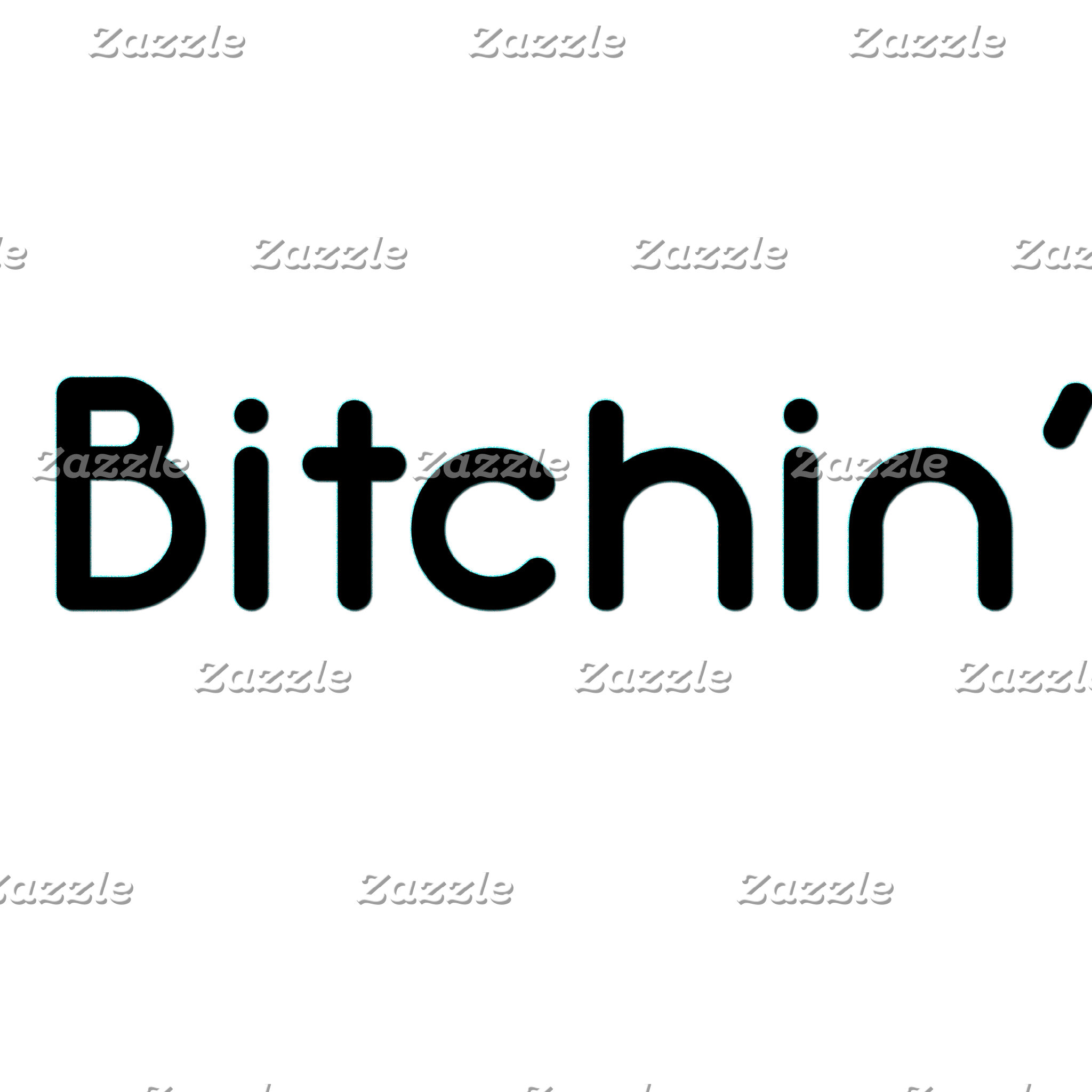Bitchin (80s Slang)