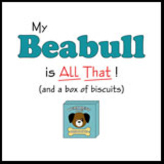My Beabull is All That!