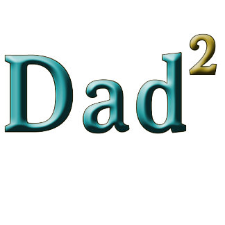 Dad times 2