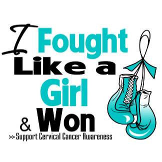 Cervical Cancer I Fought Like a Girl and Won