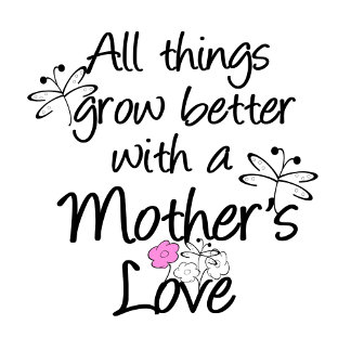 Mother's Love Grows