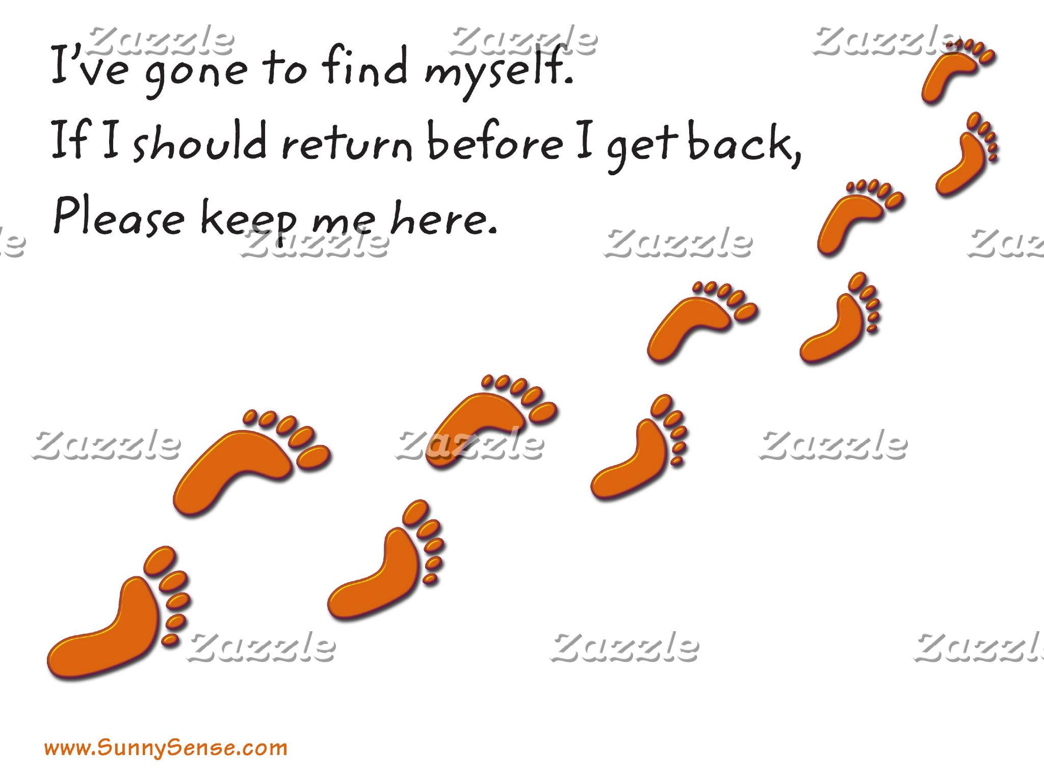 I've Gone To Find (Foot Prints)