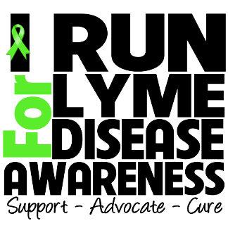I Run For Lyme Disease Awareness