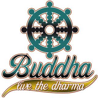 Buddha Live the Dharma