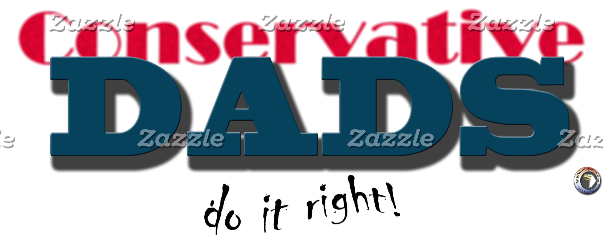 CONSERVATIVE MEN and DADS