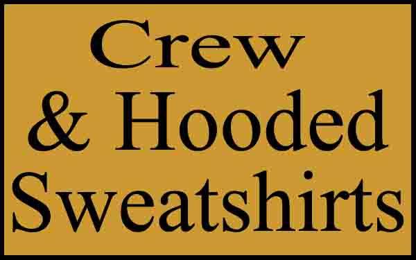 Crew and Hooded Sweatshirts