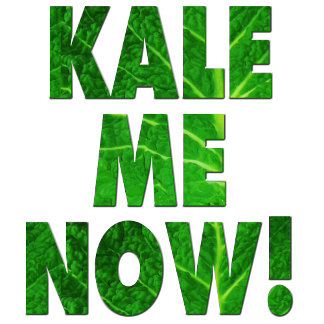 Kale Me Now - Kale t-shirts & gifts