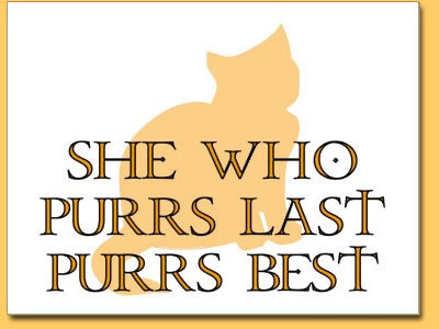 She Who Purrs Last