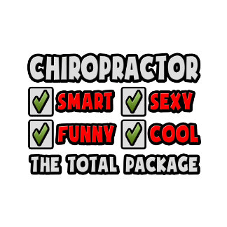 Chiropractor ... The Total Package