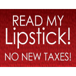 SIGNS_zazzle_lipstickTaxes.jpg