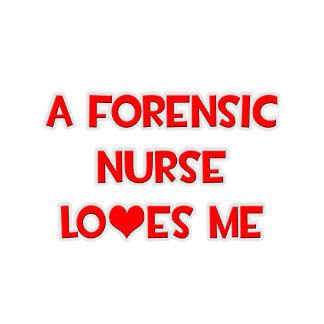 A Forensic Nurse Loves Me