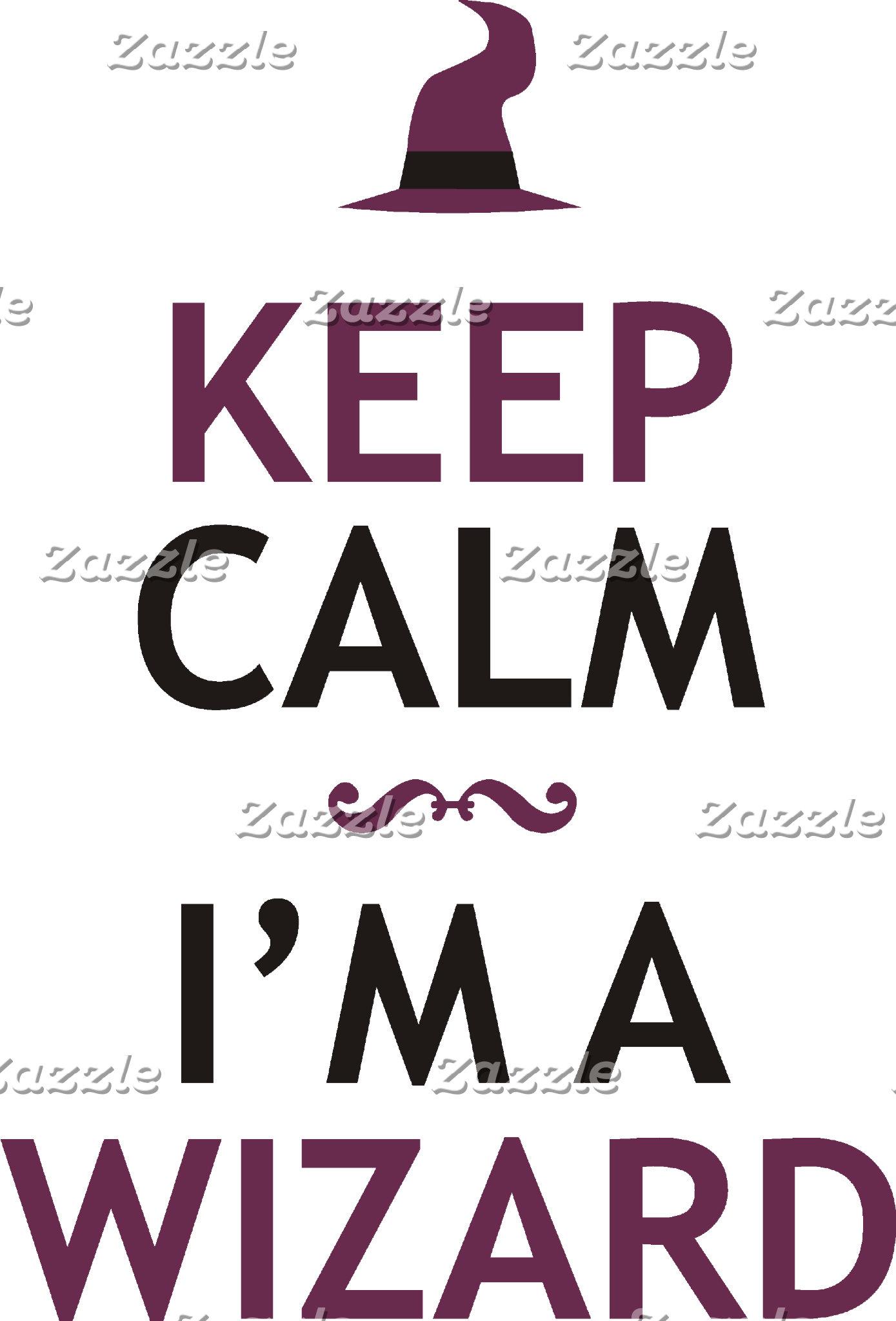 Keep Calm I'm a Wizard
