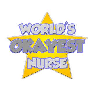 World's Okayest Nurse ... Joke