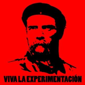 Viva la Experimentación!