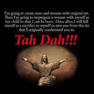 Jesus.  Tah Dah!!!