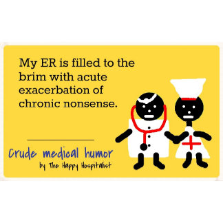 My ER is filled to the brim with acute exacerba...