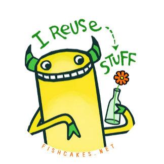I Reuse Stuff