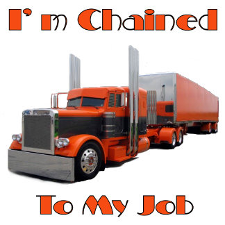 I'm Chained To My Job