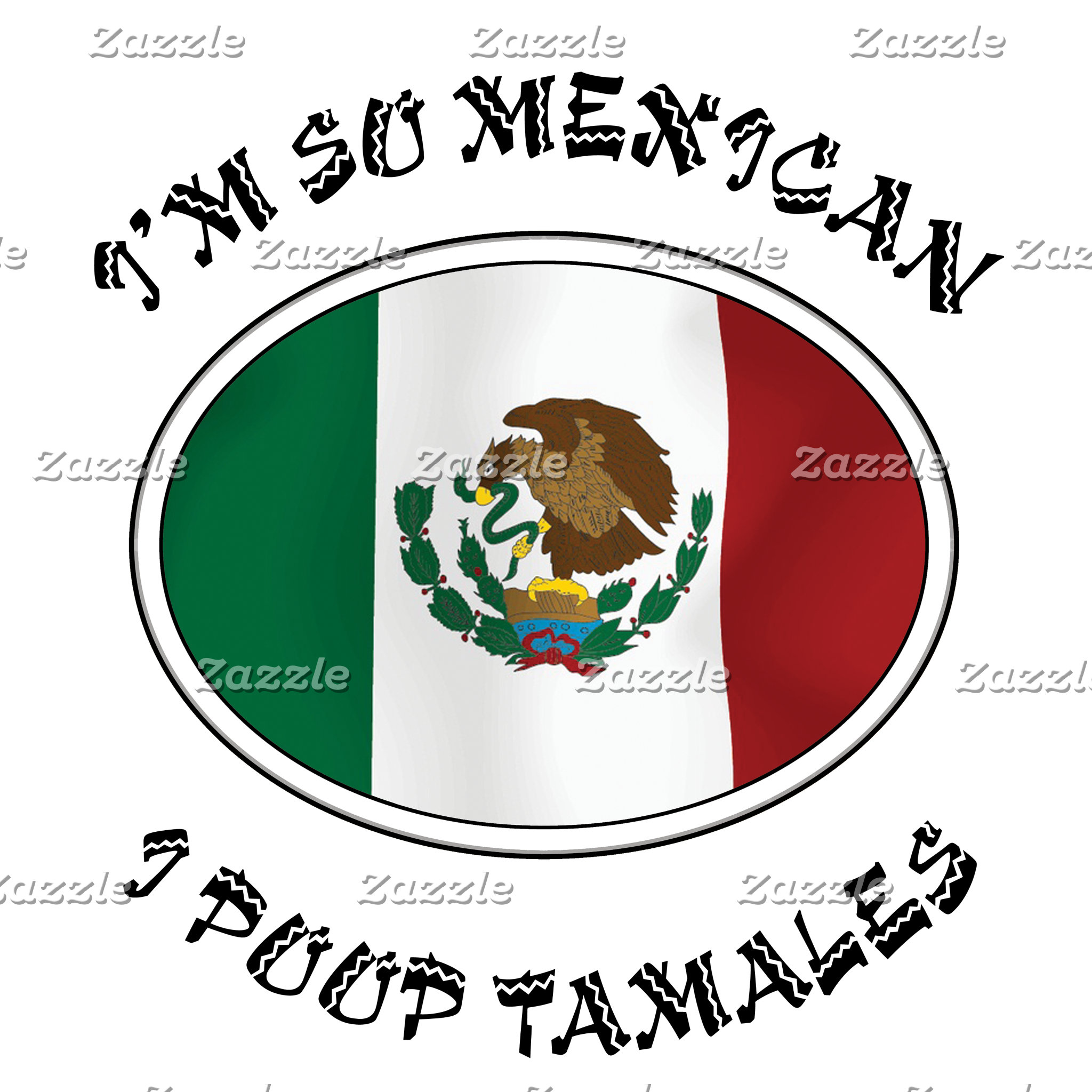 I'm So Mexican I Poop Tamales T-Shirt Gift Cards