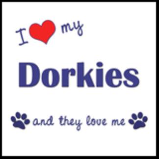 I Love My Dorkies (Multiple Dogs)