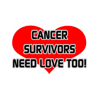 Cancer Survivors Need Love Too