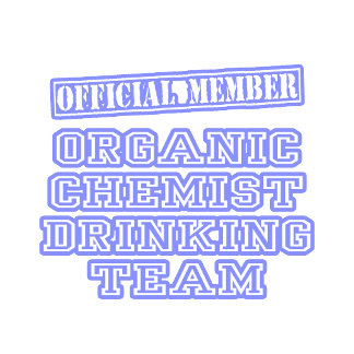 Organic Chemist Drinking Team