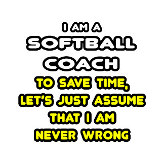 Funny Softball Coach T-Shirts and Gifts