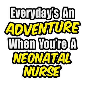 Everyday's An Adventure...Neonatal Nurse