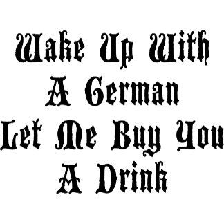 Funny German Let Me Buy You A Drink T-Shirt