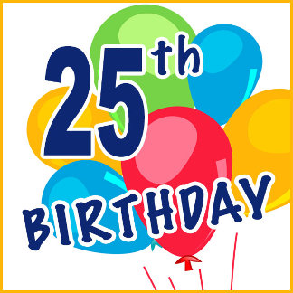 25th Birthday T-shirts, Gifts and Decorations