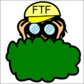 FTF in Bushes