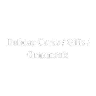 Holiday Cards, Gifts And Ornaments