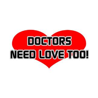 Doctors Need Love Too