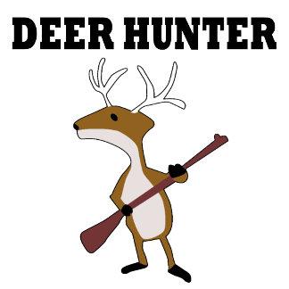Funny Deer Hunter