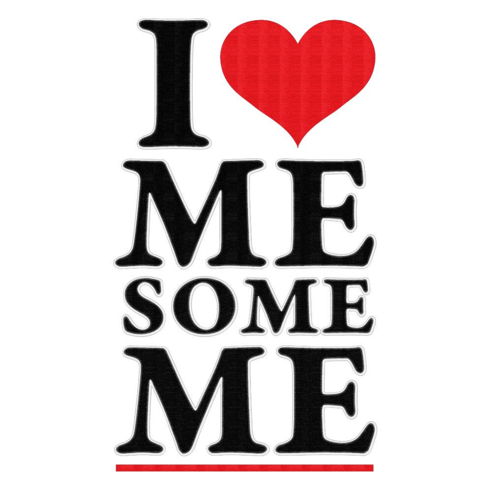 I Heart Me some ME!