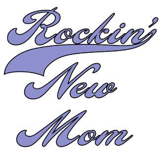 Rockin' New Mom