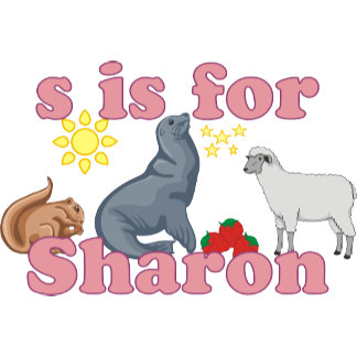S is for Sharon
