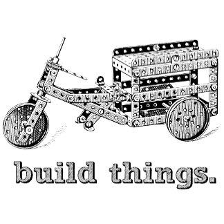 Build Things