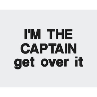 Embroidered I'm the Captain funny boating